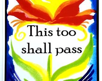 THIS Too Shall Pass 11x14 Spiritual Meditation Poster Inspirational Faith Trust Catholic Religious Quote Heartful Art by Raphaella Vaisseau