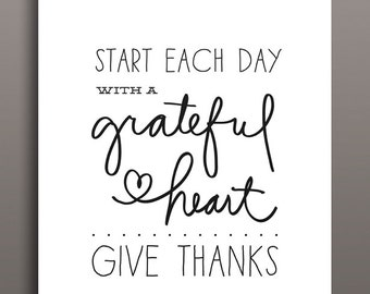 Start Each Day With a Grateful Heart | Give Thanks | Gratitude Poster Printable | 8x10 JPG File | Instant Download | Thanksgiving Art