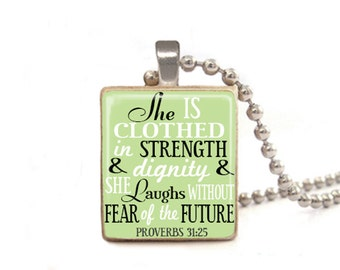 Green She is Clothed in Strength and Dignity and She Laughs Without Fear of the Future Necklace | Proverbs 31:25 | Verse Jewelry
