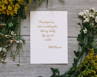 Art Quote Pablo Picasso Quote Inspirational Quote Soul Quote Life Quote Motivational Quote Art Gift Calligraphy Picasso Gift 5x7 Wall Art