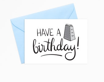 Printable Greeting Card - INSTANT DOWNLOAD - Have A Grate Birthday