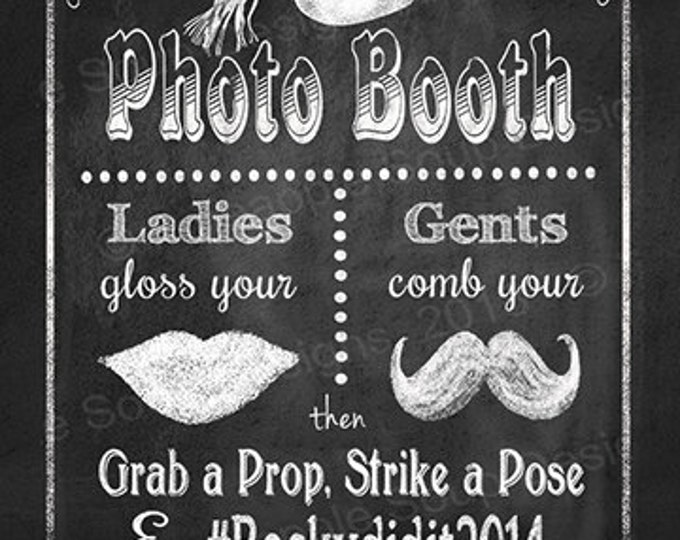 Graduation PHOTO BOOTH Social Media Hashtag Sign - Grab a prop Strike a Pose - Print yourself - Rustic Collection