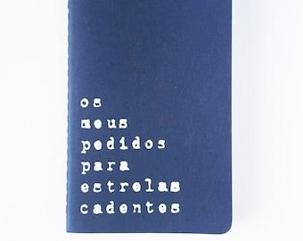 Caderno em português -  MOLESKINE® notebook with recycled hand screened printed cover. MOLESKINE®  journal; Portugal; Portuguese quote;