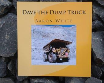 Dave the Dump Truck Children's Book