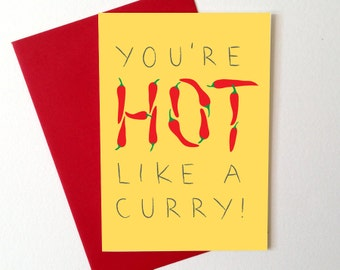 Funny Valentines Day Card, Anniversary Card, Hot like a Curry, cheeky love card, curry card, funny boyfriend card, funny love card, cute