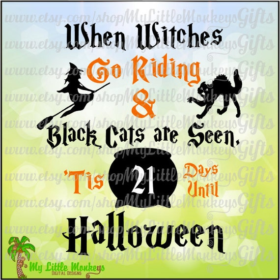 Halloween Countdown When Witches Go Riding Quote Scrapbooking