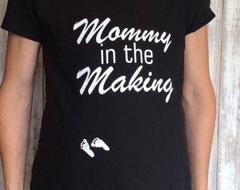 Mommy in the Making maternity shirt, maternity shirt new moms, pregnancy announcement shirt, baby shower gift, expectant mother gift