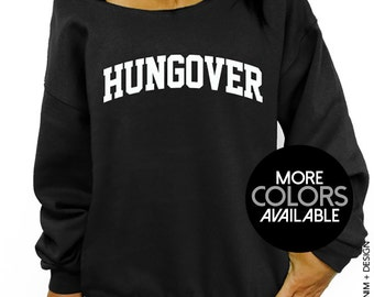 Hungover, Party Sweater, Off the Shoulder, Oversized, Slouchy Sweatshirt, Women's Clothing, Drinking Party, College, St. Patrick's Day
