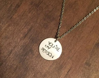 You're My Person Necklace, Best Friend Jewelry, Mom and Daughter Jewelry, Mom, Daughter Gift, Girlfriend or Wife Gift, Hand Stamped Jewelry