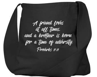 Proverbs 17:17 Black Organic Cotton Slouch Bag
