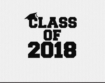 class of 2018 svg dxf file instant download silhouette cameo cricut clip art commercial use