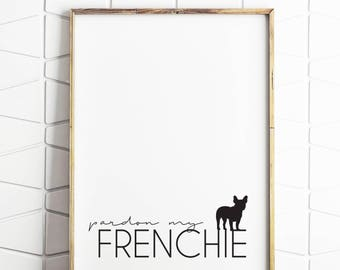 french dog art, french dog decor, french dog gift, french dog download, french dog saying, french dog printable, french dog wall art