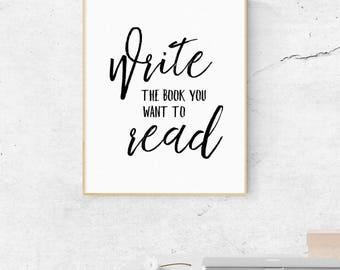 Writer Gift, Author Decor, Author Posters, Booklover Gift, Gifts For Writers, Writing Inspiration, Monochrome, Black And White, Wall Decor