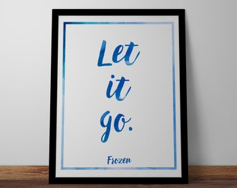 Poster / Print - Disney Frozen Movie Quote - 3 Sizes Available