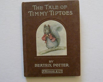 The Tale of Timmy Tiptoes by Beatrix Potter - 1911 - First Edition