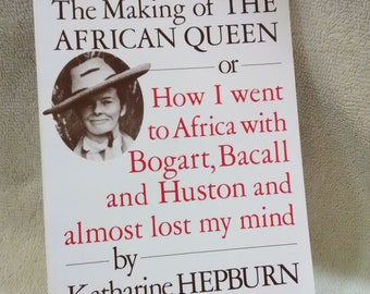 Katharine Hepburn Vintage Book The Making of The African Queen