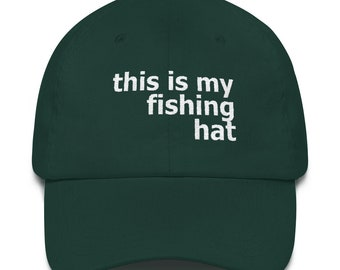 Fishing Dad Gift Fathers Day Fishing Mens Fishing Fisherman Gift Fish Birthday Lake Freshwater Deep Sea This is My Fishing Hat Dad hat