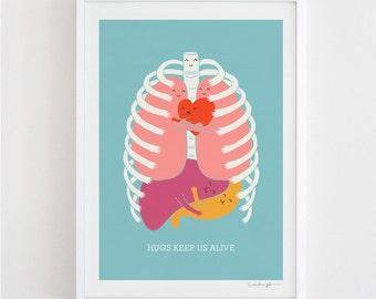 Hugs Keep Us Alive - Art Print