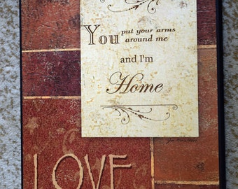 Plaque-Love-Wrap Your Arms Around Me