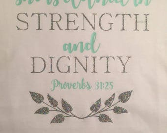 Strength and Dignity Shirt