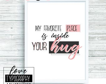 Love Quote Nursery printable wall art - My favorite place is inside your hug