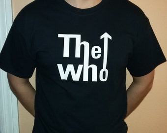 THE WHO T-shirt 100 % Cotton and 1 stisker Free