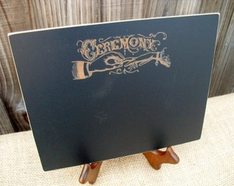 Wedding Ceremony Chalkboard Sign with Easel - Item E1511