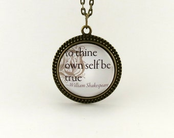 To Thine Own Self Be True, William Shakespeare Quote Necklace, Inspirational Quote Necklace, Bronze Art Pendant, Original Typography Design