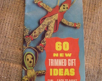 Vintage CRAFT Booklet - Trimmed Gift Ideas Vintage 1960's Wright's Trims Booklet WM E Wright & Sons Co, West Warren, Mass