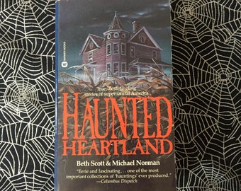 HAUNTED HEARTLAND (Midwest Ghost Stories from Beth Scott & Michael Norman)