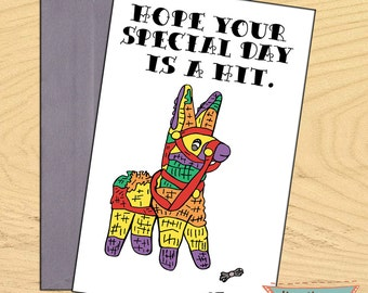 Pinata , Hope your special day is a hit friendship birthday blank funny pun card