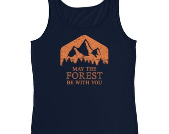 May the Forest Be with you Ladies' Tank