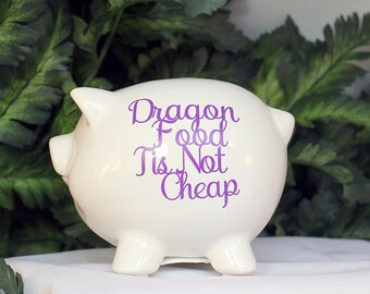 White Ceramic Piggy Bank - Dragon Food Tis Not Cheap - Small Piggy Bank - Decorated Piggy Bank - Ceramic - Dragon Theme - Piggy Bank - 9-010