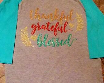 Thankful grateful blessed raglan shirt