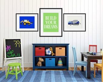 Construction Truck Print - Build Your Dreams - Boys Bedroom - Cement Mixer Prints - Excavator, Bulldozer, Dump Truck - Boys Nursery Art