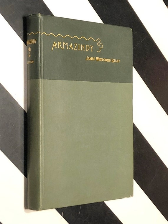 Armazindy by James Whitcomb Riley  (1894) first edition book