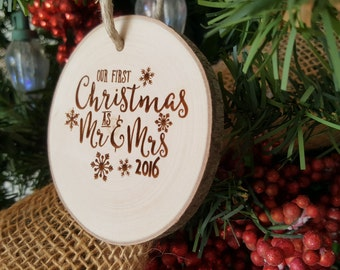 Our First Christmas as Mr and Mrs - Ornament - Couple's First Christmas Ornament - Engraved Wood Slice Ornament - Personalized Ornament