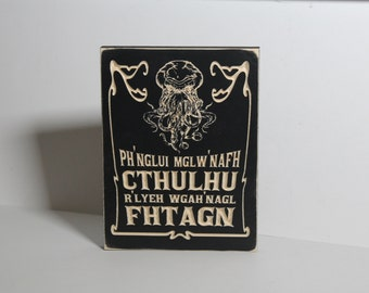 Wooden Carved Sign | Ph'nglui mglw'nafh Cthulhu R'lyeh wgah'nagl fhtagn | H.P. Lovecraft | Call of Cthulhu Mythos