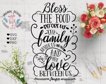 Bless svg, Prayer SVG, Prayers Cut File, Bless the Food Before Us Cut File SVG DXF png, Housewarming svg, thanksgiving svg printable
