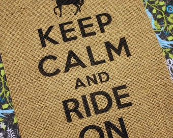 Keep Calm and Ride On - Horses