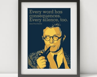 jean paul sartre, sartre, sartre prints, quote poster, philosophy poster, writer quote, existentialist, pop art, literary poster, prints