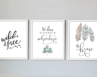 Adventure nursery 3 pack print, set of 3, wild and free, to live will be an awfully big adventure, be brave, nursery art, mountains feathers