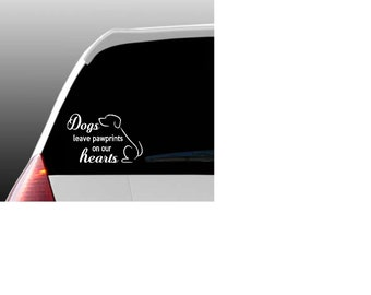 Dogs Leave Pawprints on our Hearts Car Window Decal for Dog Lovers