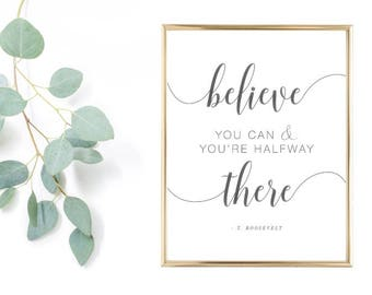 Believe You Can & You're Halfway There [Wall Art]