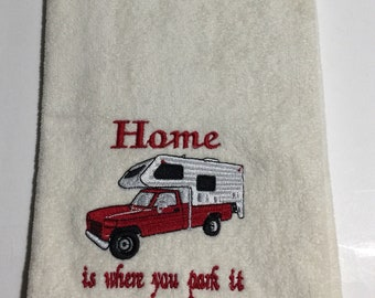 Embroidered 'Home is Where You Park It' Truck Camper RV, Camper Truck, Pickup Camper, RV Decor, RV Gifts