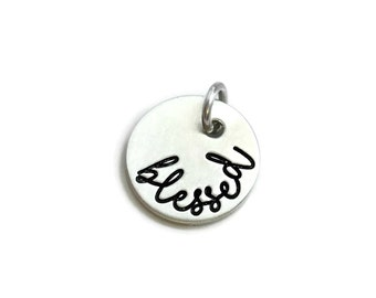 Blessed Pendant - Pewter Inspirational - Hand Stamped Jewelry - Personalized Jewelry - Engraved Jewelry