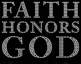 Faith Honors God