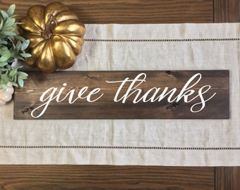 Give Thanks Wood Sign | Give Thanks | Fall Sign | Fall Decor | Rustic Fall Sign | Hand Painted Fall Sign | Thanksgiving Decor | Fall Home