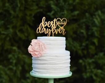 Wedding Cake Topper, Custom Cake Topper for Wedding, Best Day Ever Cake Topper, Personalized Wedding Cake Topper, Monogram Cake Topper