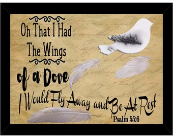 Oh that I had the wings of a dove, I would fly away and be at rest. Psalm 55:6 Shadow Box